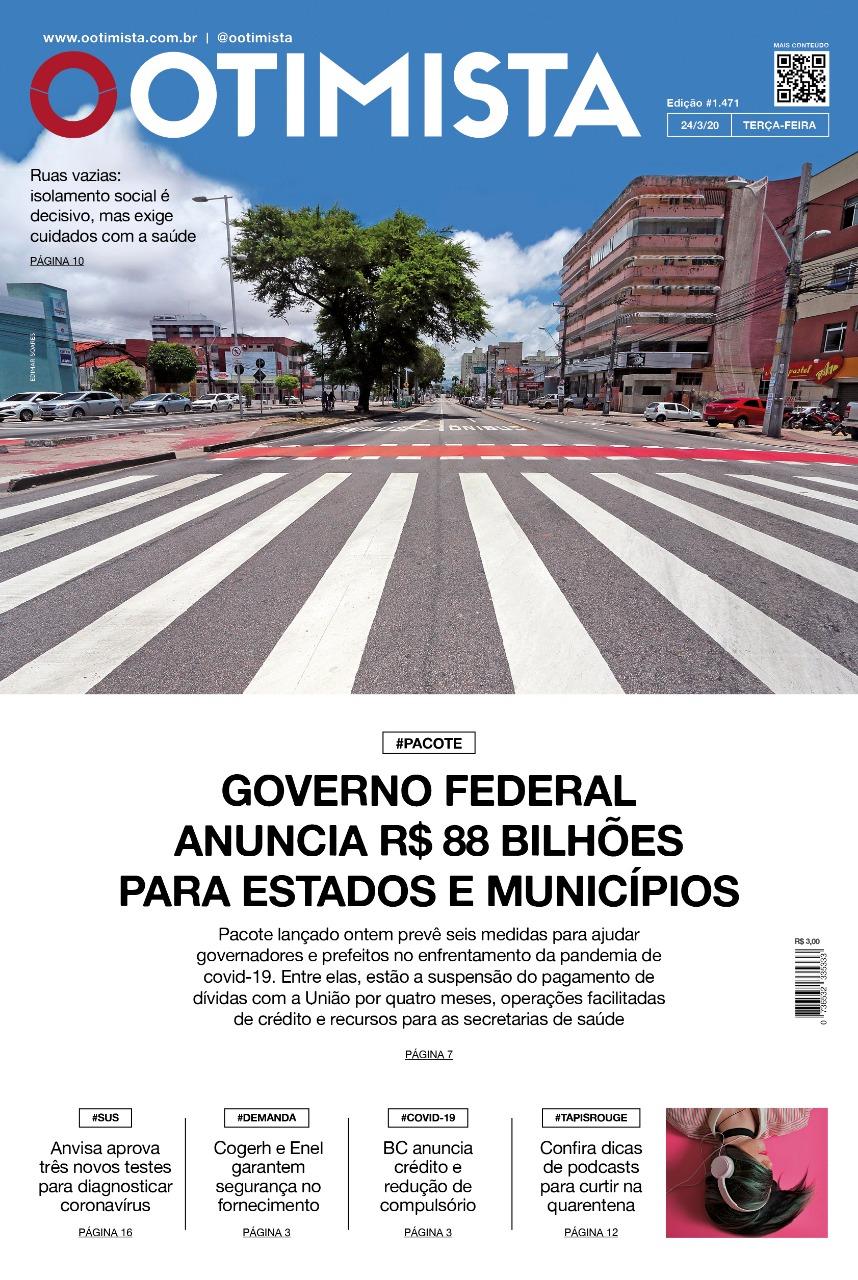 O Otimista - Edição impressa de 24/03/2020