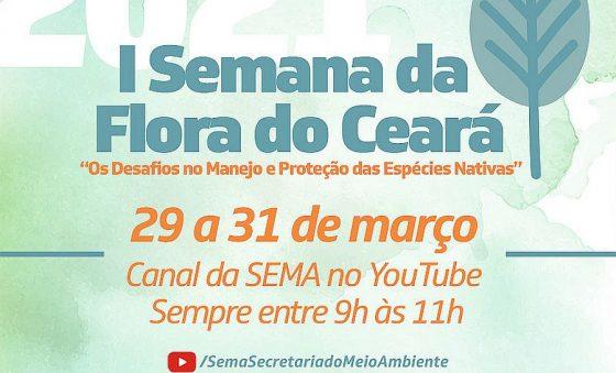 Sema promove I Semana da Flora do Ceará