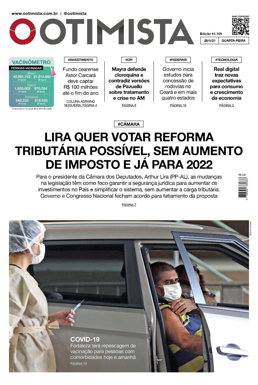 O Otimista - Edição impressa de 26/05/2021
