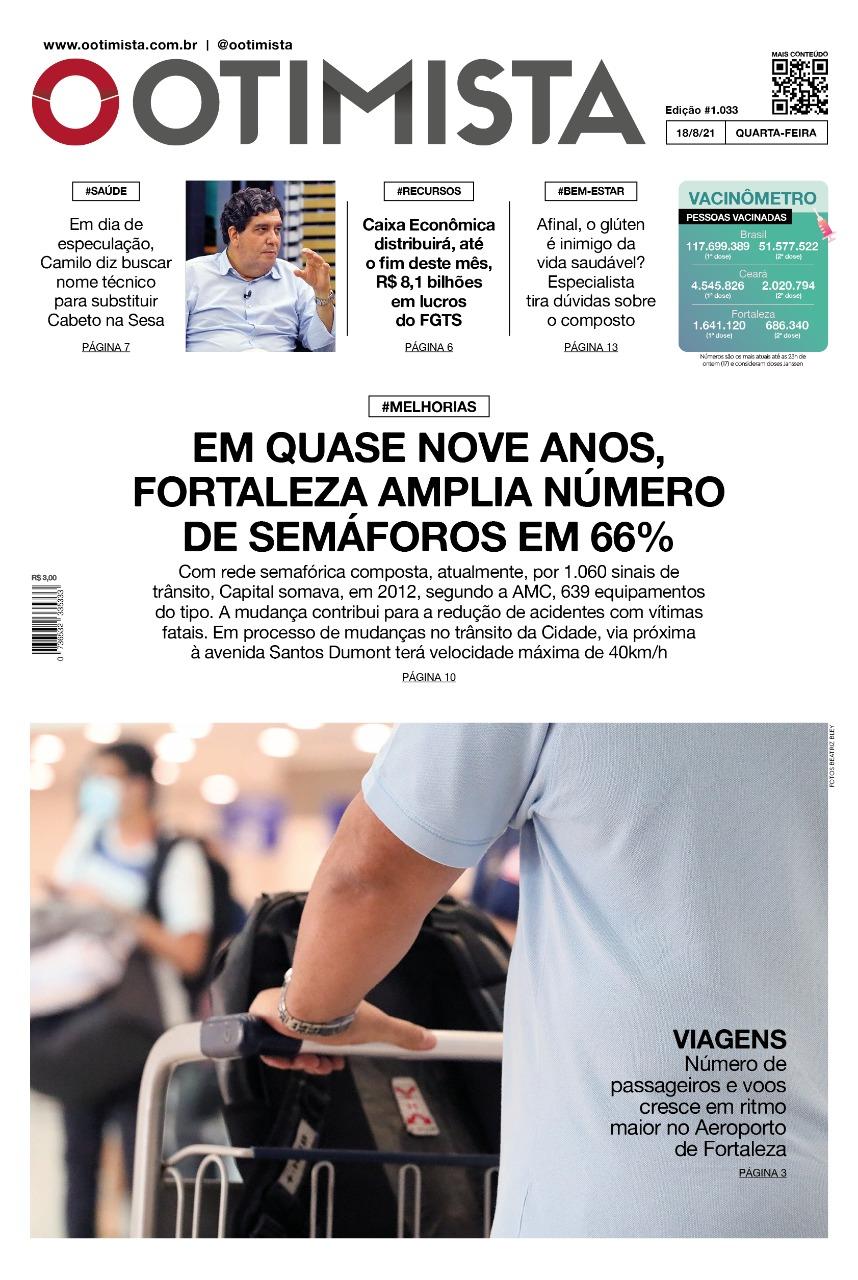 O Otimista – Edição impressa de 18/08/2021